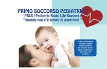 Corso di Primo Soccorso Pediatrico e Manovre Salvavita