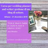 Corso per wedding writer: gestione di blog di settore